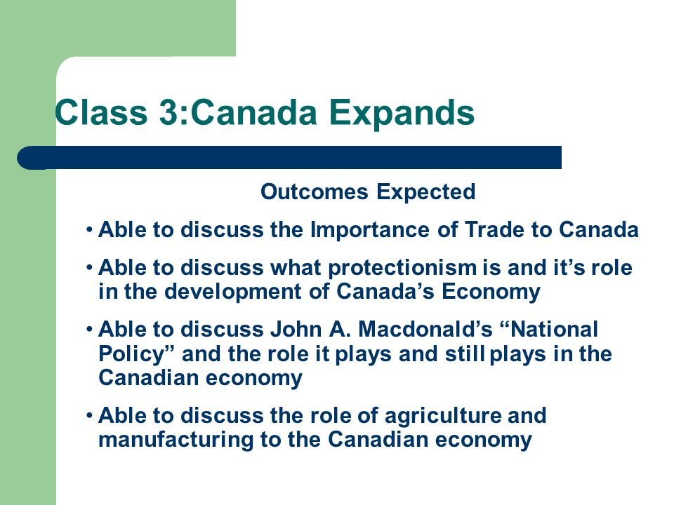 Class 3:Canada Expands Outcomes Expected