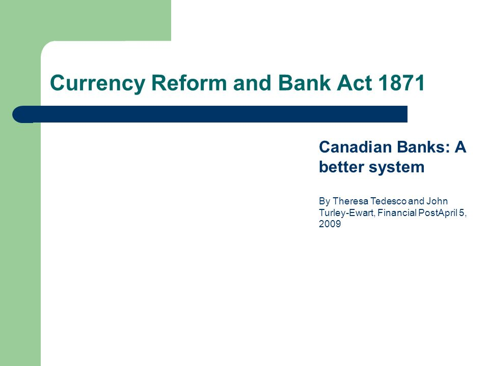 Currency Reform and Bank Act 1871