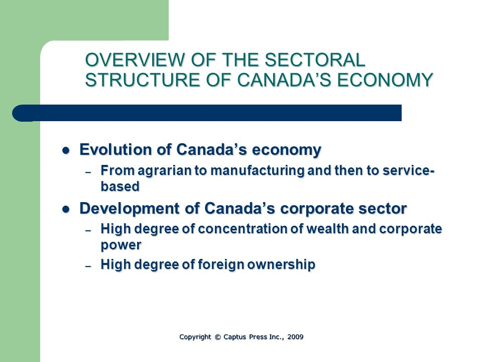 OVERVIEW OF THE SECTORAL STRUCTURE OF CANADA'S ECONOMY