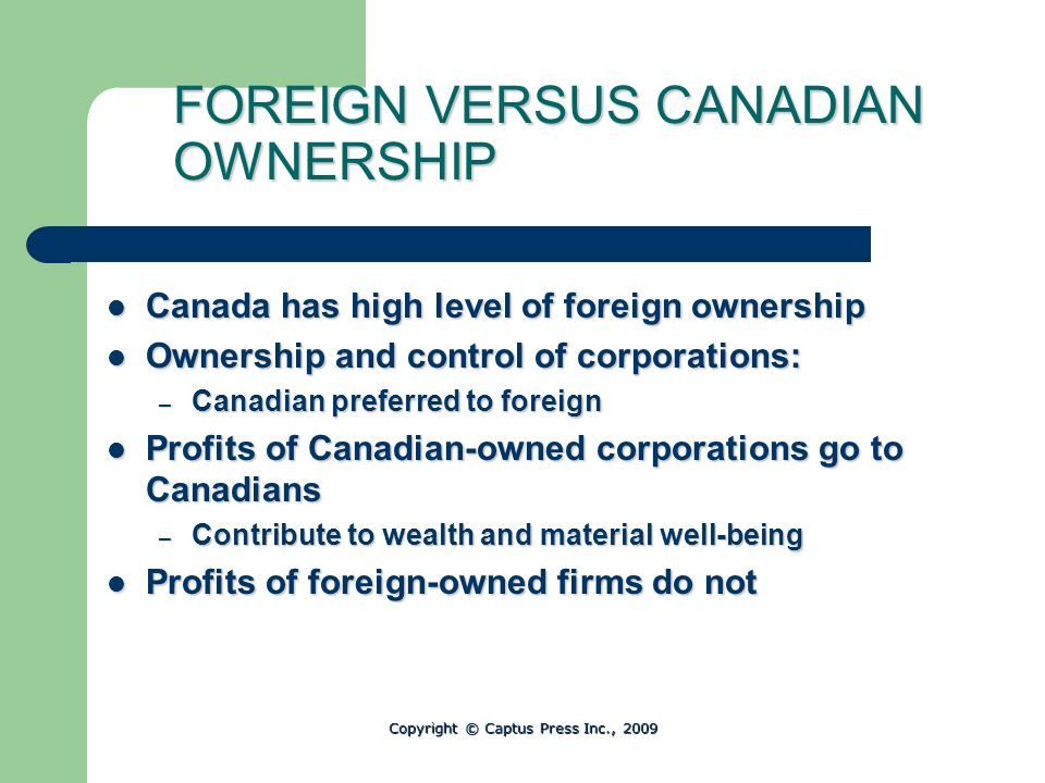 FOREIGN VERSUS CANADIAN OWNERSHIP