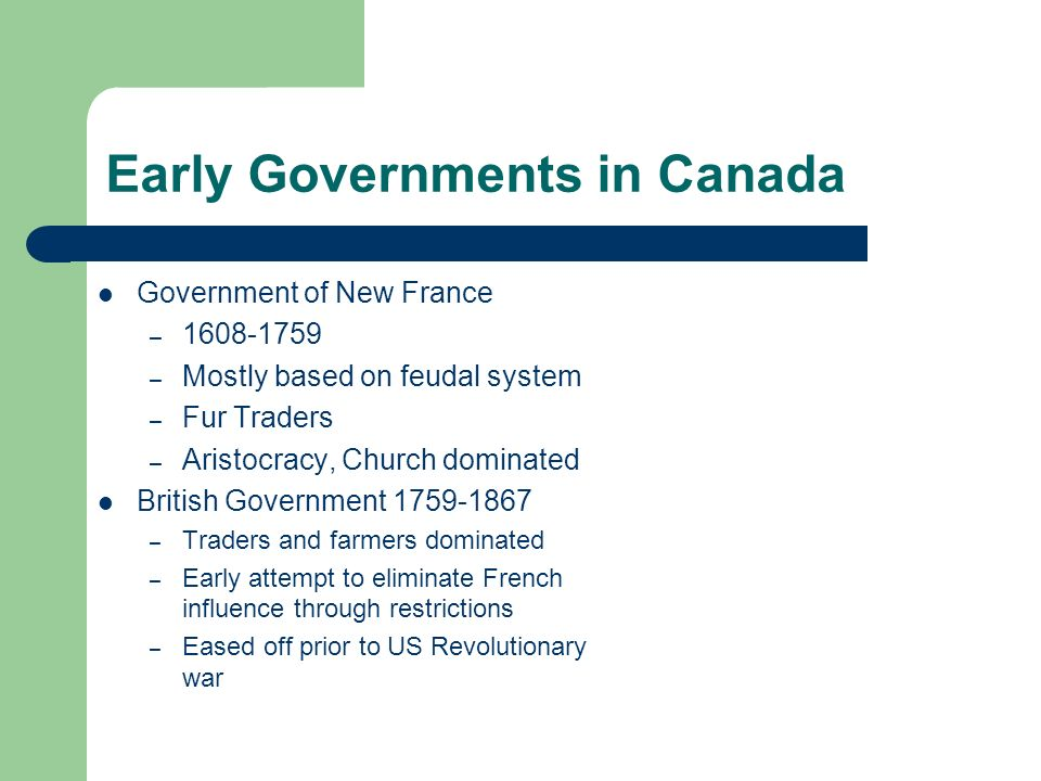 Early Governments in Canada