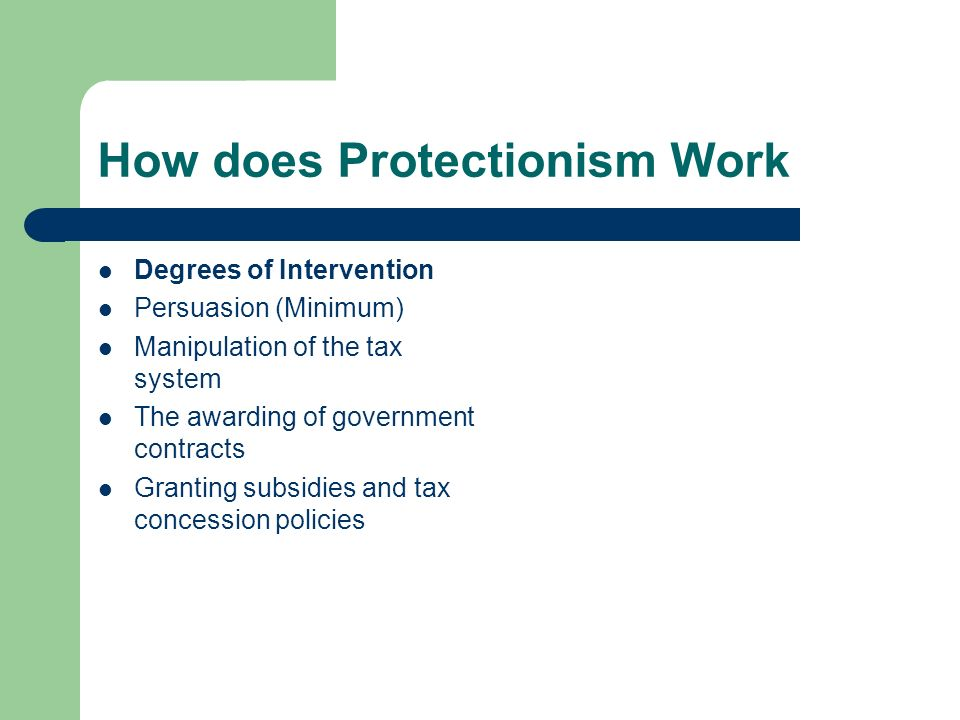 How does Protectionism Work