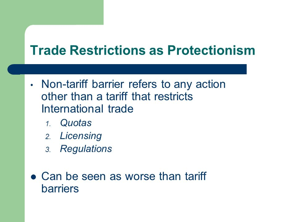 Trade Restrictions as Protectionism