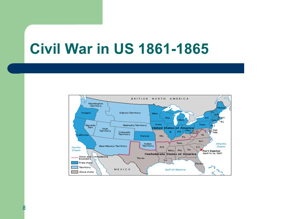 Civil War in US 1861-1865 8 8