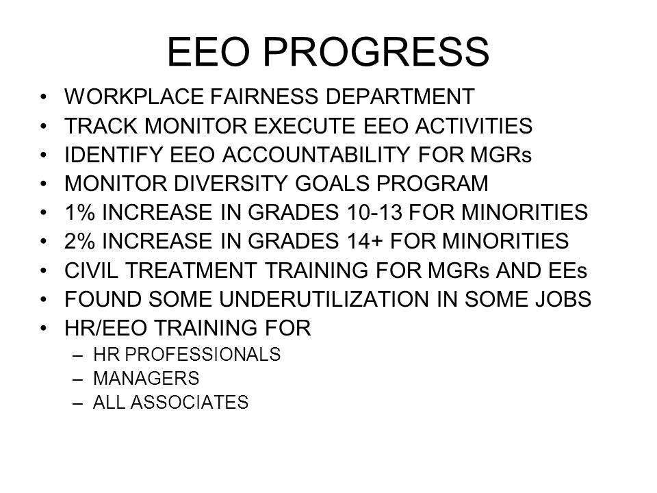EEO PROGRESS WORKPLACE FAIRNESS DEPARTMENT