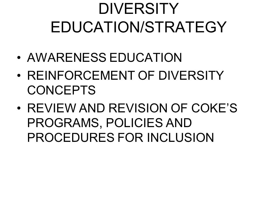 DIVERSITY EDUCATION/STRATEGY