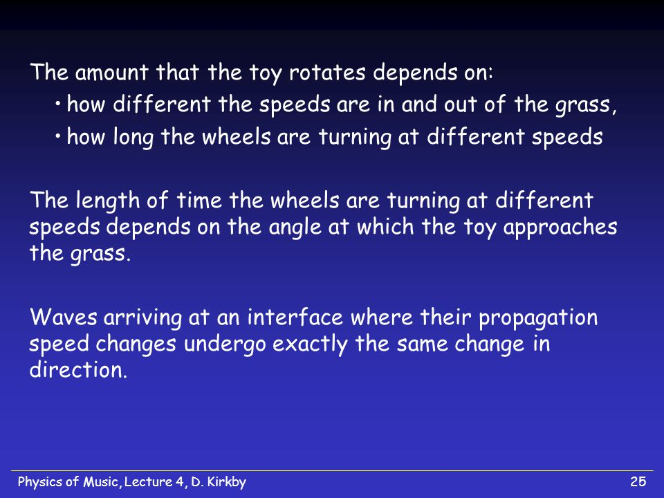 The amount that the toy rotates depends on: