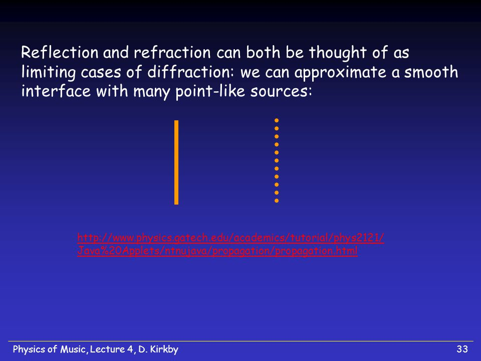 Reflection and refraction can both be thought of as limiting cases of diffraction: we can approximate a smooth interface with many point-like sources: