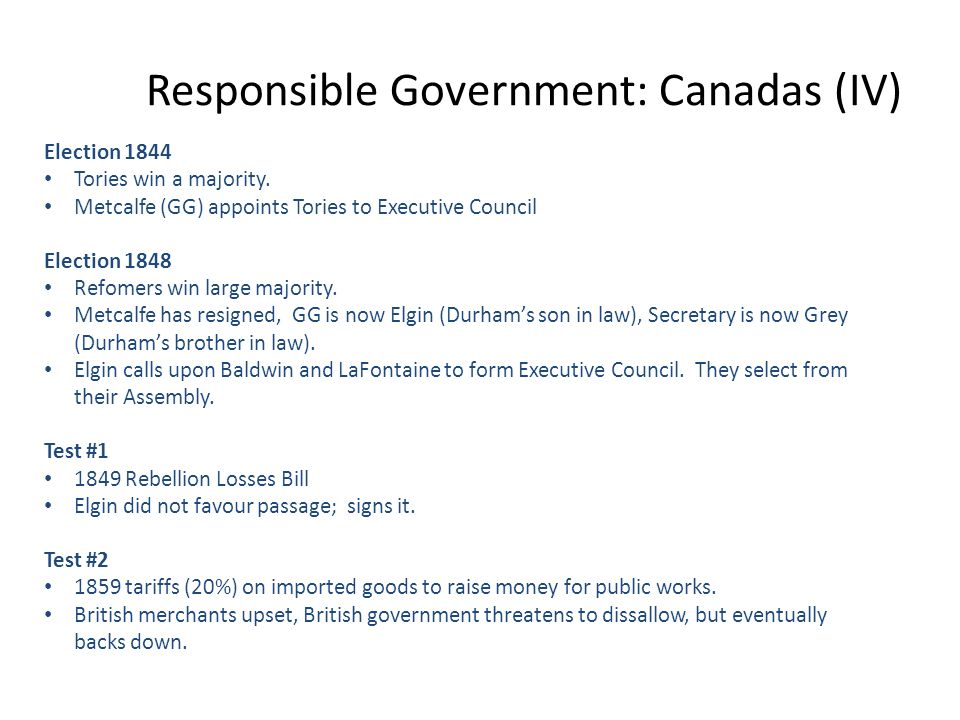 Responsible Government: Canadas (IV)