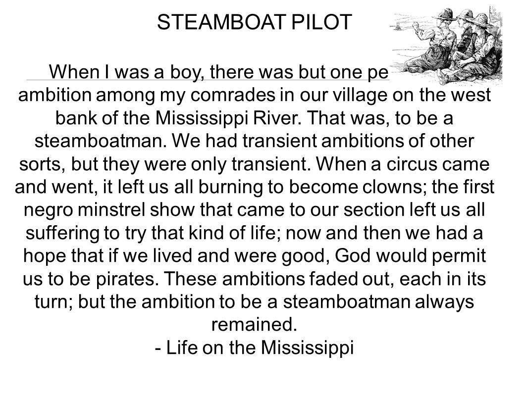 - Life on the Mississippi