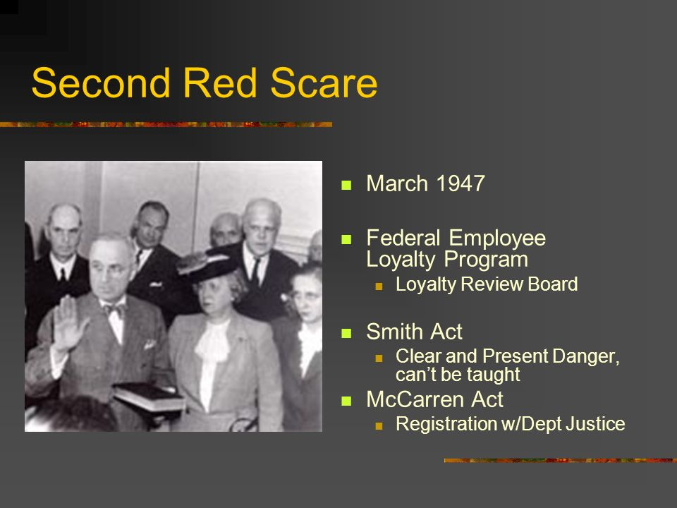 Second Red Scare March 1947 Federal Employee Loyalty Program Smith Act