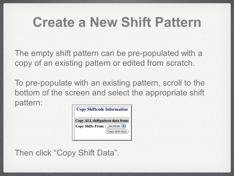 Create a New Shift Pattern