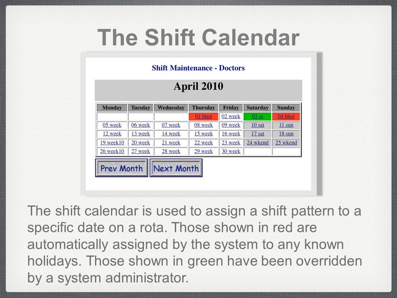 The Shift Calendar