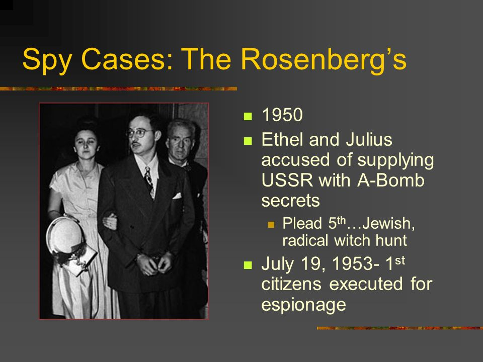 Spy Cases: The Rosenberg's
