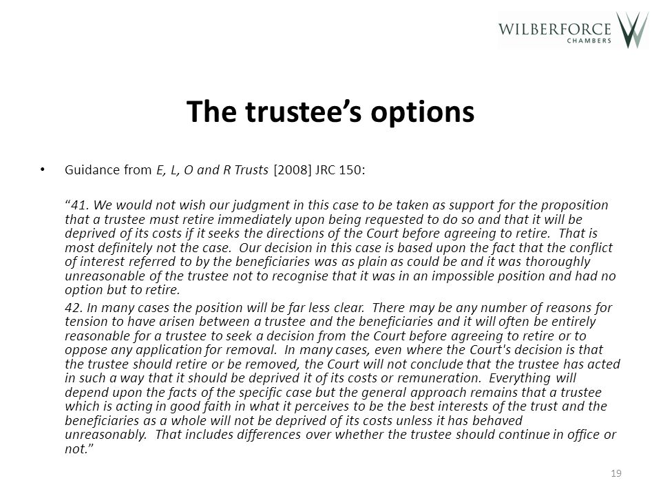 The trustee's options Can seek Court directions in cases of serious doubt.