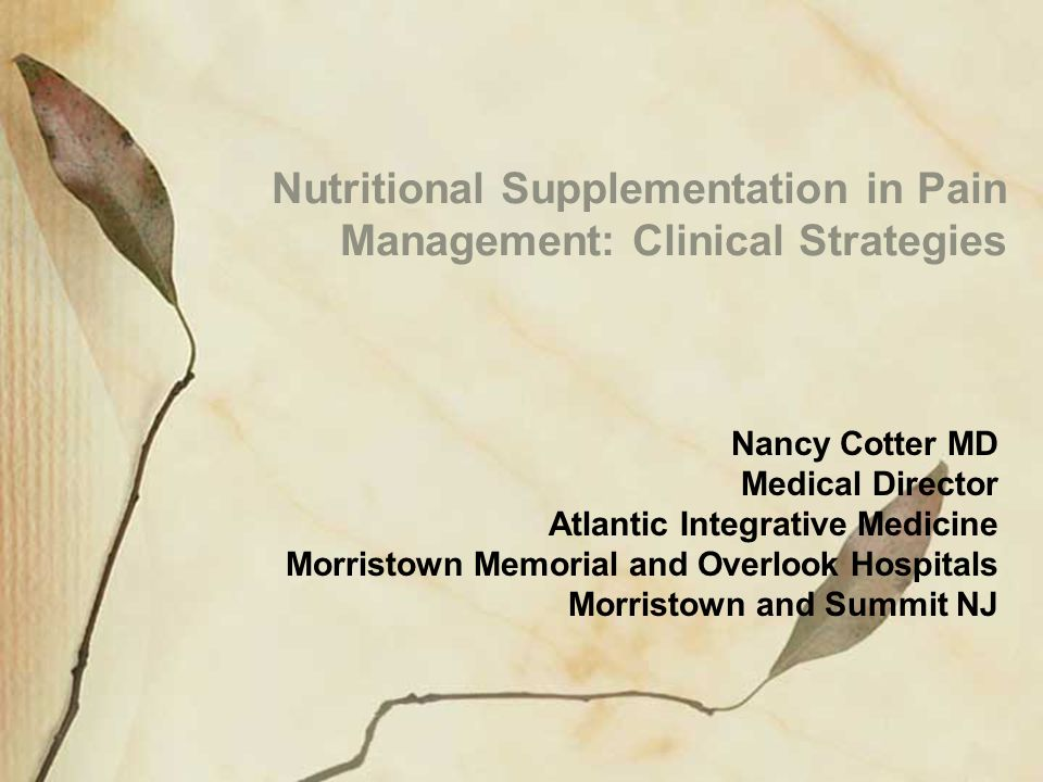 Nutritional Supplementation in Pain Management: Clinical Strategies