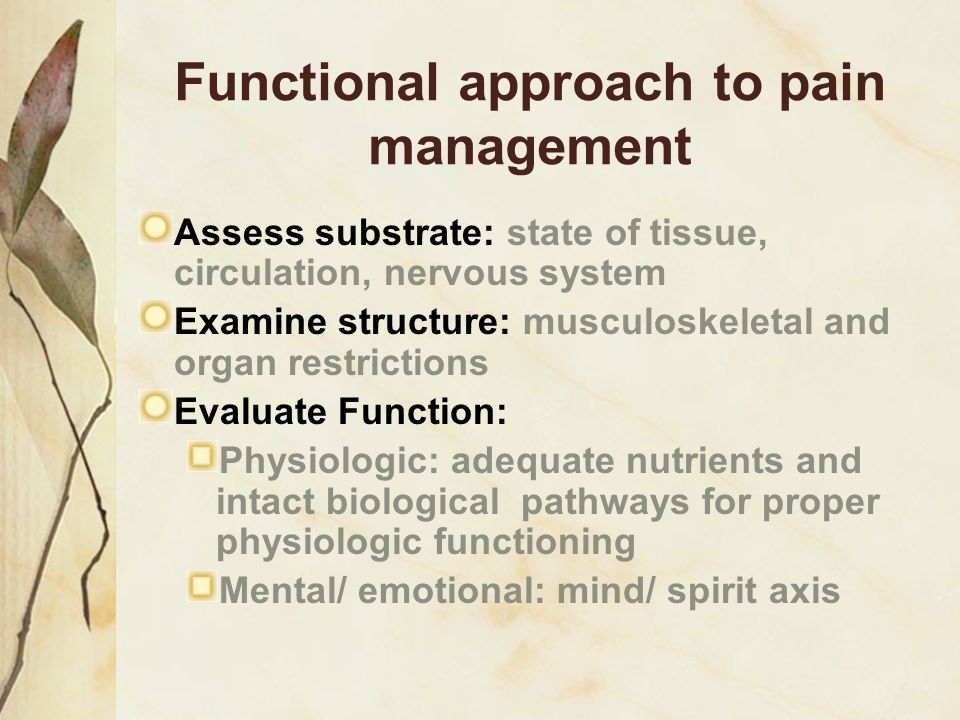 Functional approach to pain management