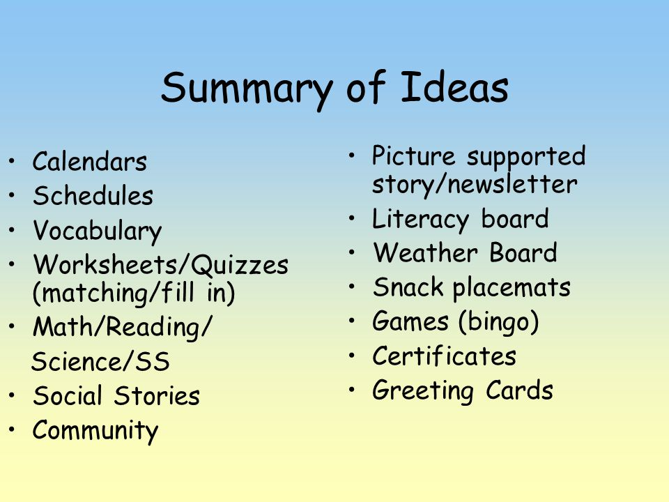 Summary of Ideas Picture supported story/newsletter Calendars