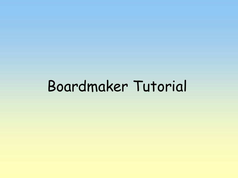 Boardmaker Tutorial