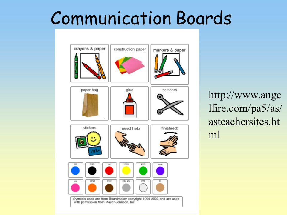 Communication Boards http://www.angelfire.com/pa5/as/asteachersites.html.