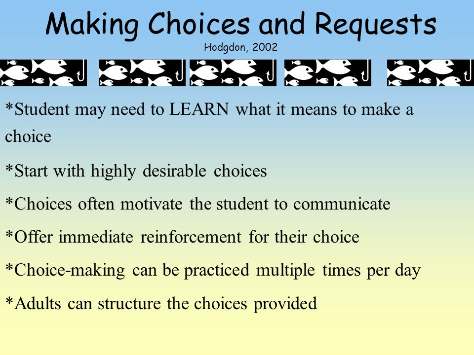 Making Choices and Requests Hodgdon, 2002