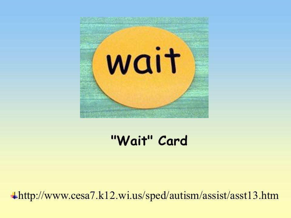 Wait Card.