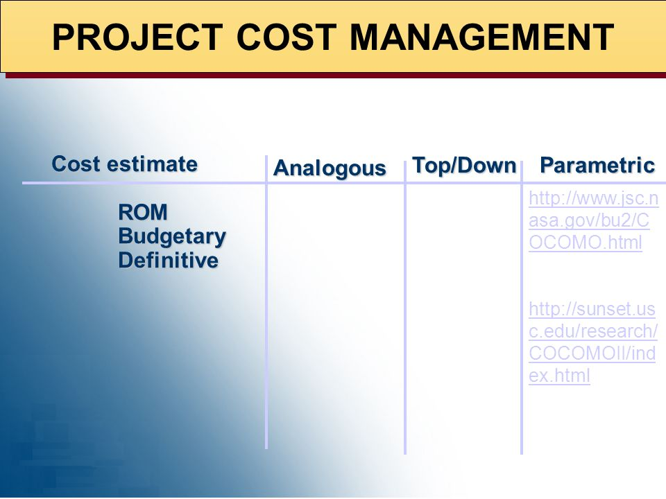 Cost estimate ROM Budgetary Definitive