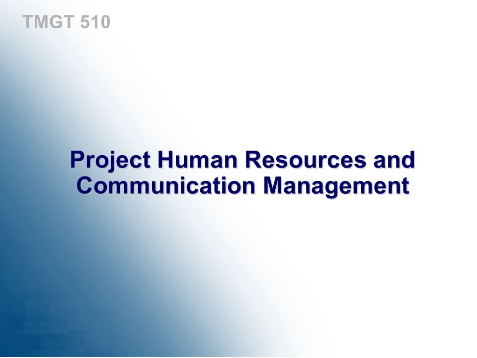 Project Human Resources and Communication Management