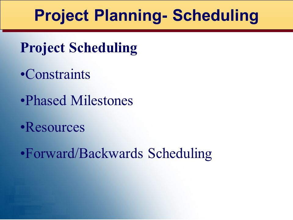 Project Planning- Scheduling