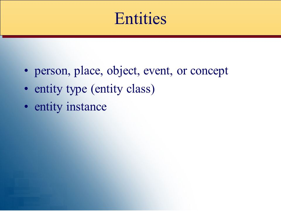 Entities person, place, object, event, or concept