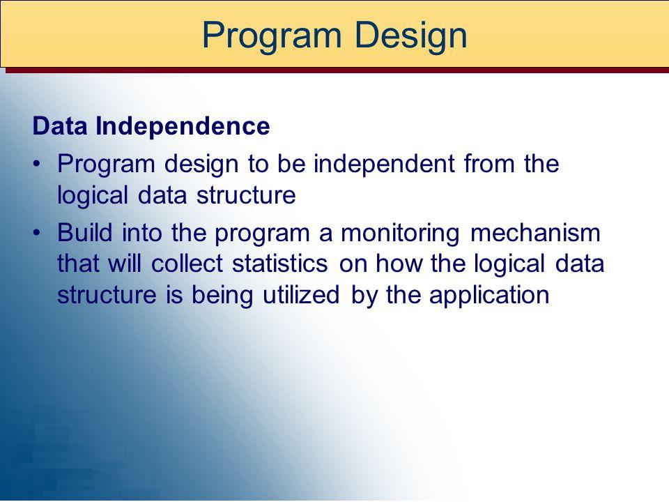 Program Design Data Independence