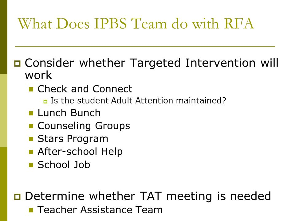 What Does IPBS Team do with RFA