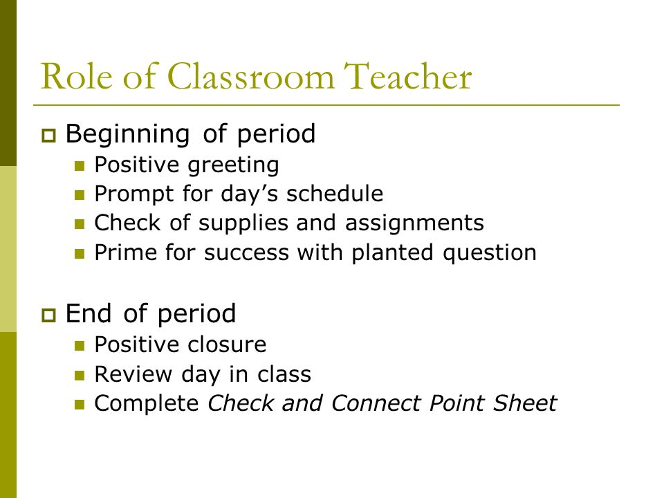 Role of Classroom Teacher