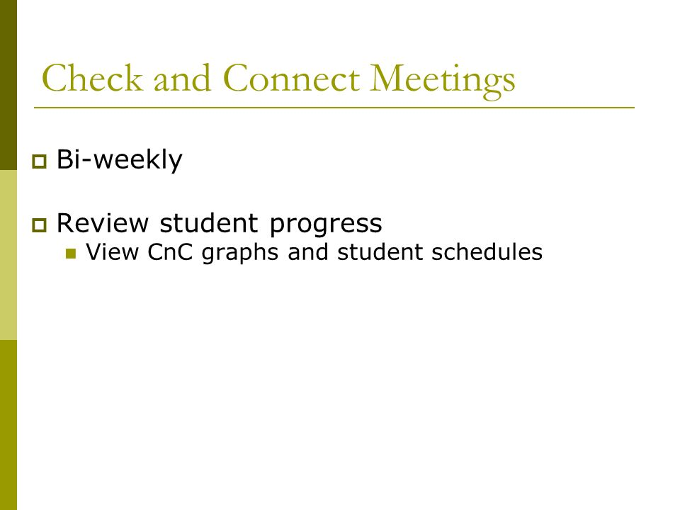 Check and Connect Meetings