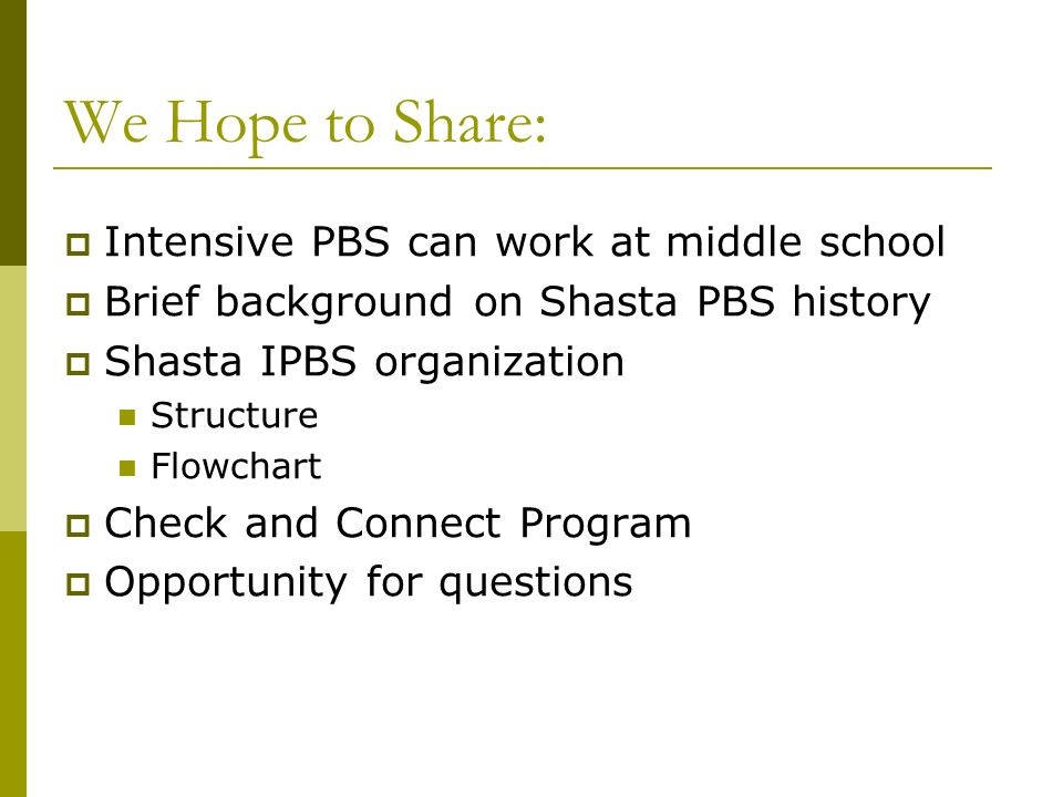 We Hope to Share: Intensive PBS can work at middle school