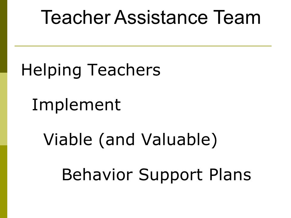 Teacher Assistance Team