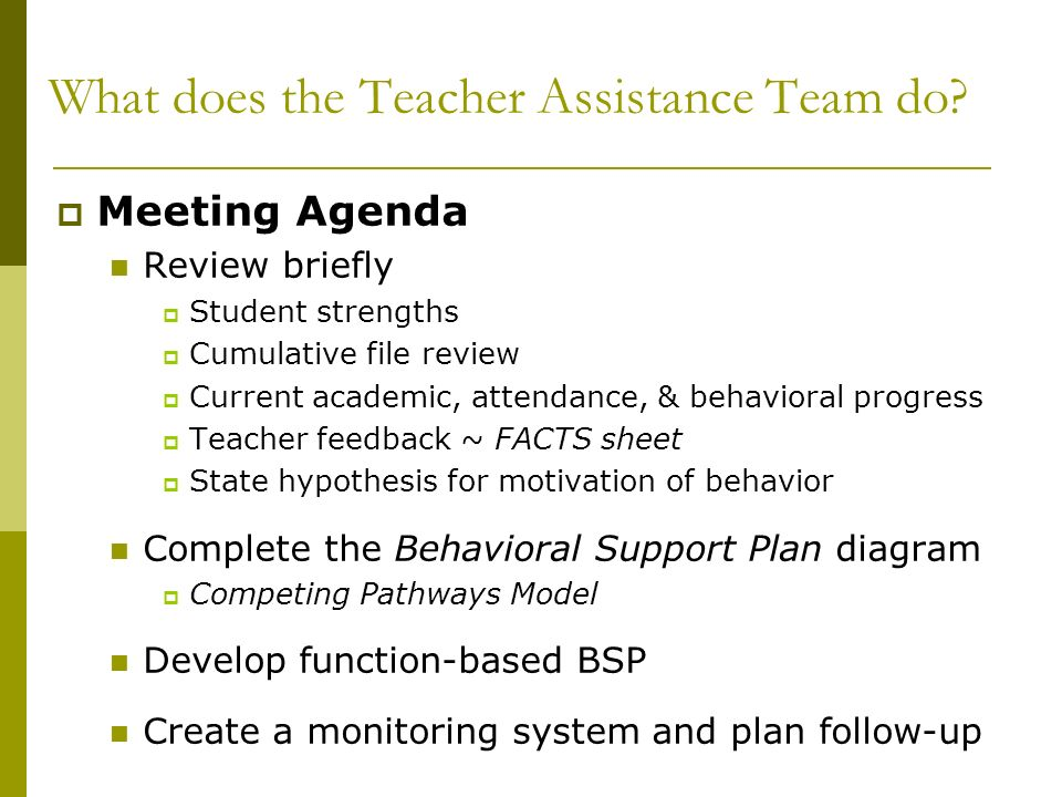 What does the Teacher Assistance Team do
