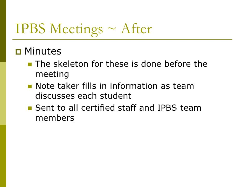 IPBS Meetings ~ After Minutes