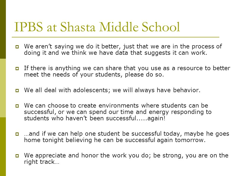 IPBS at Shasta Middle School