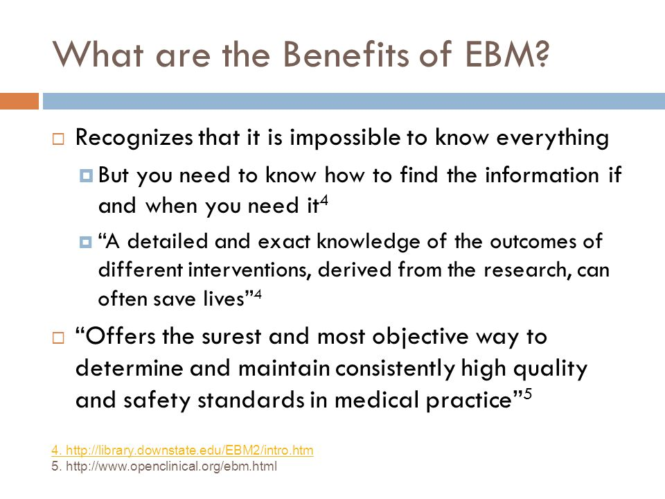 What are the Benefits of EBM