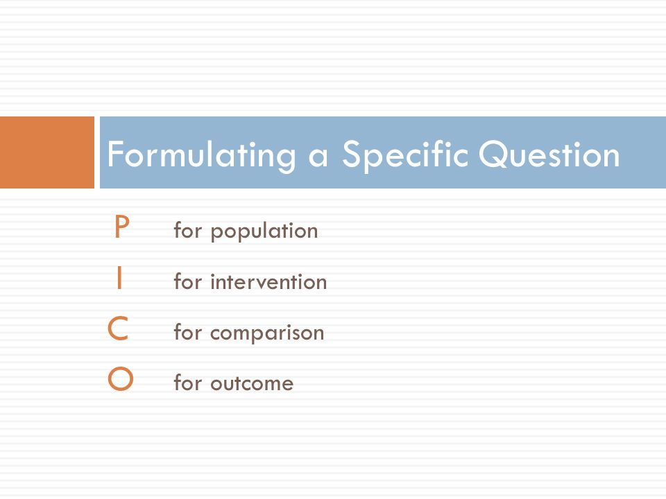 Formulating a Specific Question