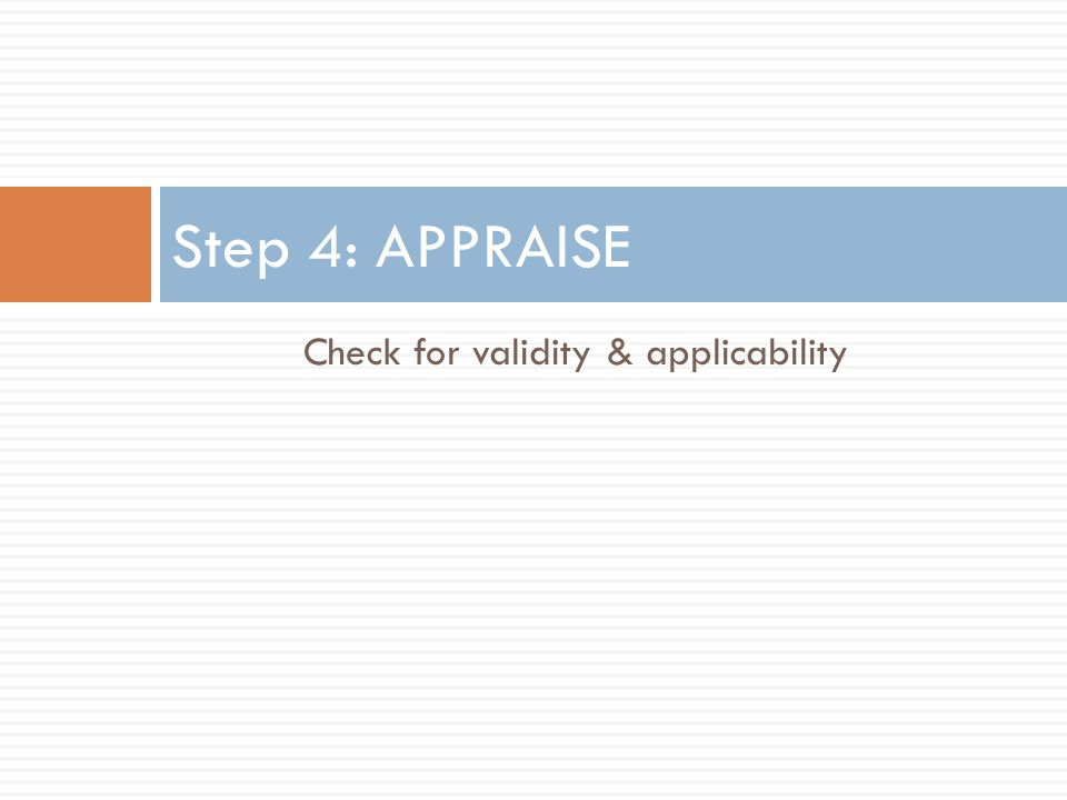 Check for validity & applicability
