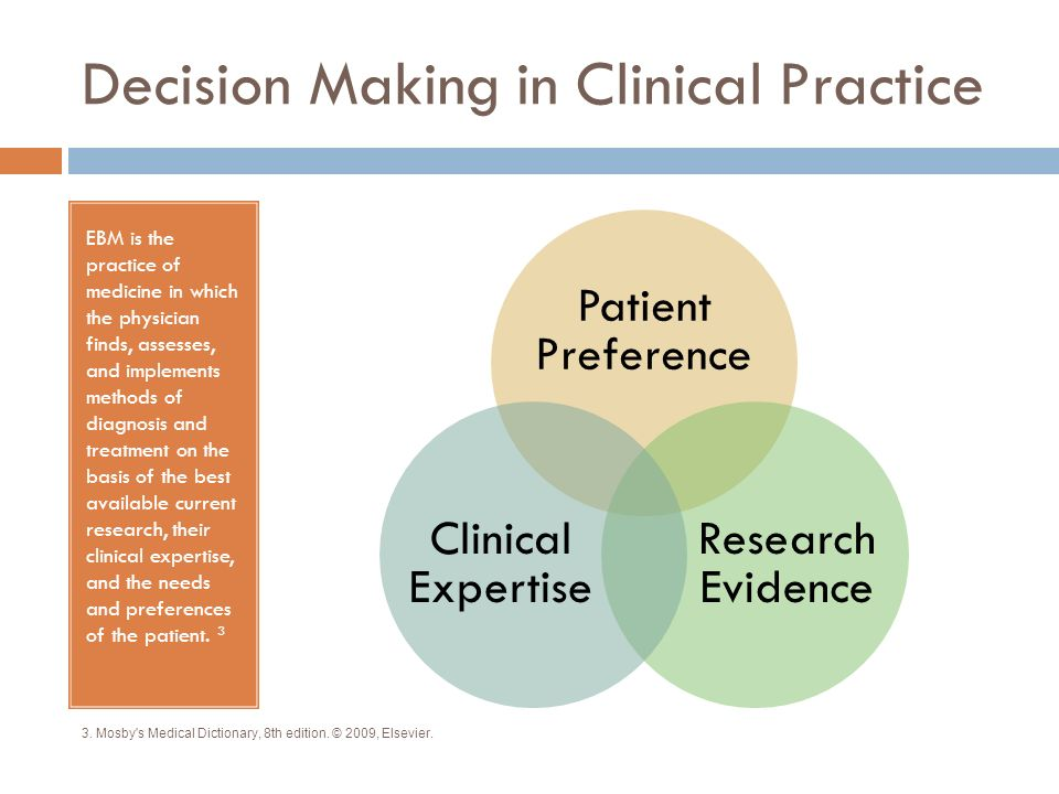 Decision Making in Clinical Practice