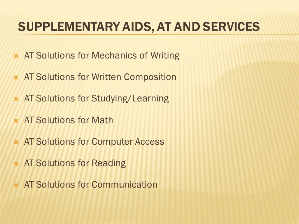 Supplementary Aids, AT and Services