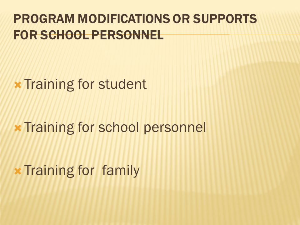 Program Modifications or Supports for School Personnel