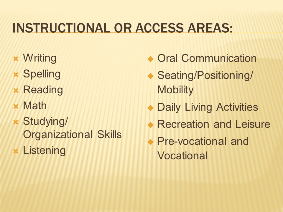 Instructional or Access Areas: