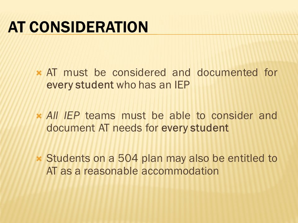 Considerations and Documentation of AT in the IEP