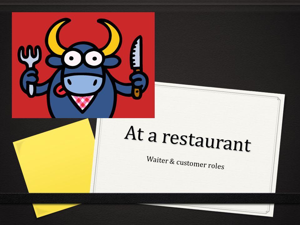 Waiter & customer roles
