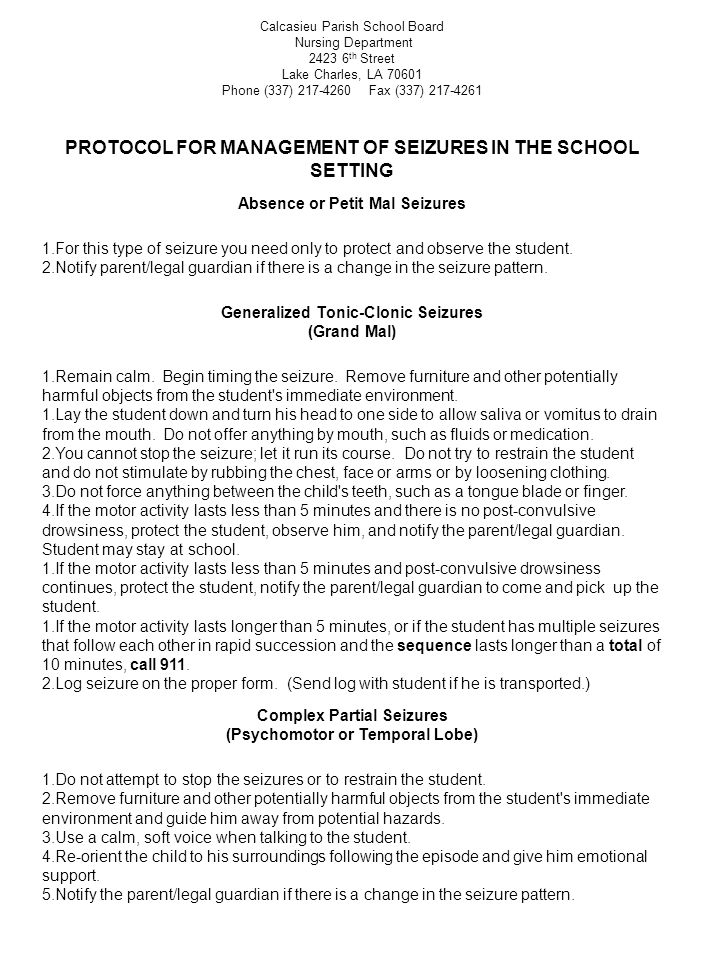 PROTOCOL FOR MANAGEMENT OF SEIZURES IN THE SCHOOL SETTING