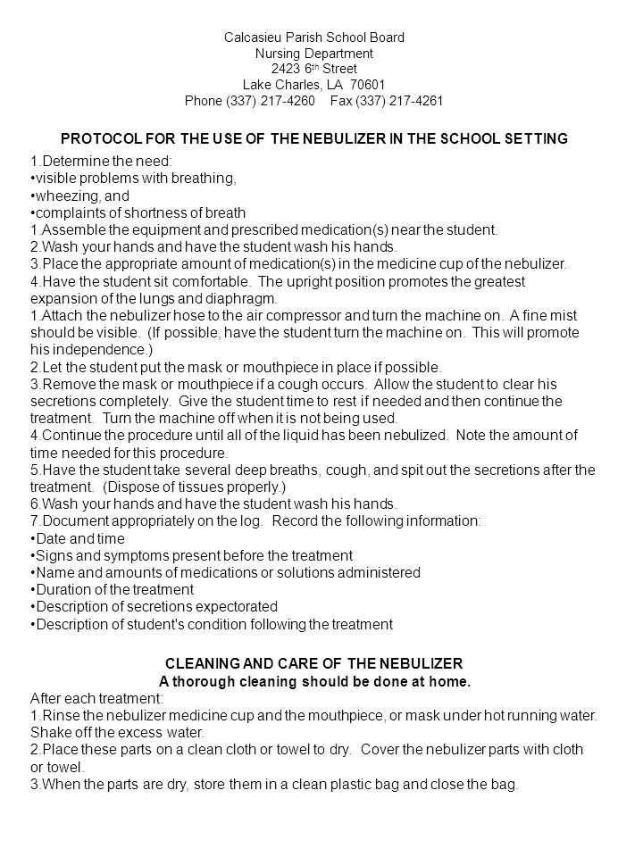 PROTOCOL FOR THE USE OF THE NEBULIZER IN THE SCHOOL SETTING